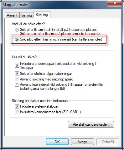 Mappalternativ - Sök alltid efter innehåll i filer